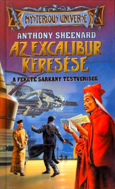 Az Excalibur keresése I. – A Fekete Sárkány Testvériség