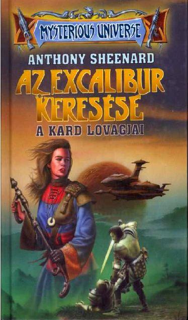 Az Excalibur keresése II. – A Kard lovagjai