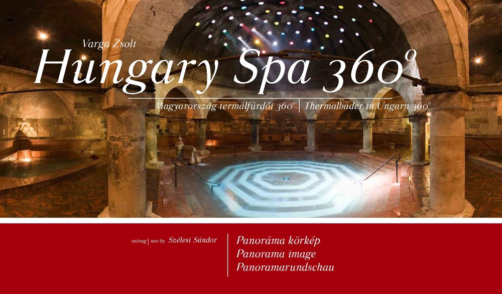 Hungary 360 Spa – Magyarország termálfürdői